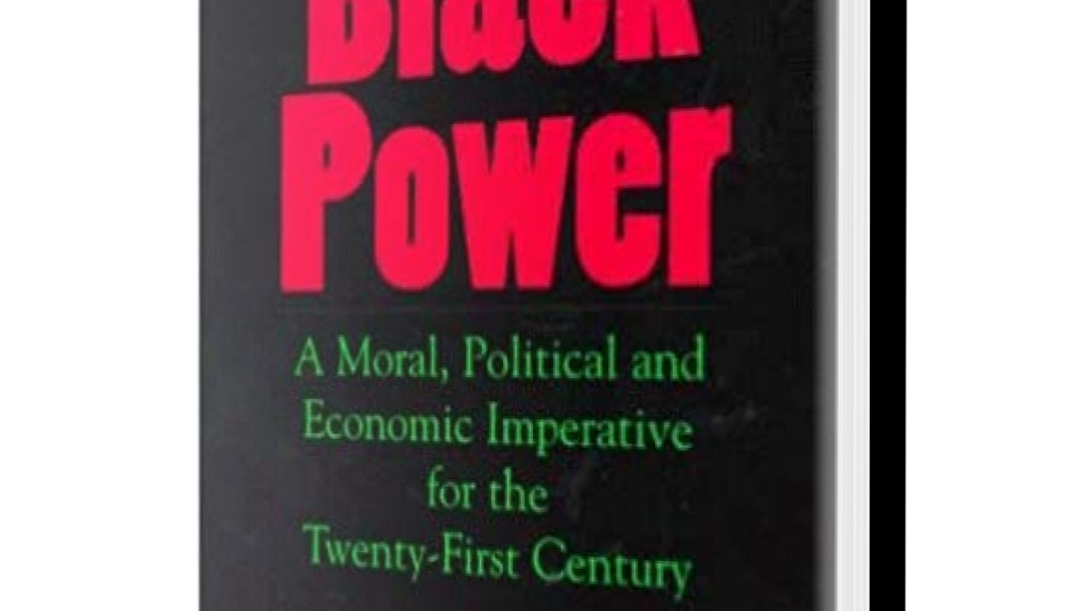 Blueprint for Black Power: A Moral, Political, and Economic Imperative for the T
