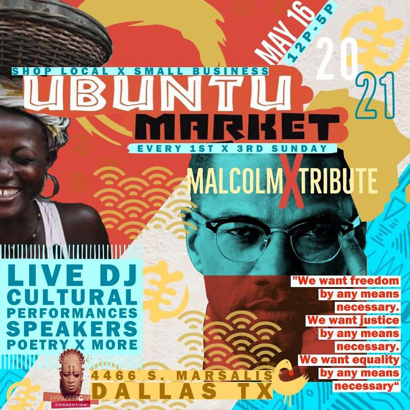 Ubuntu Market (Malcolm X Tribute)