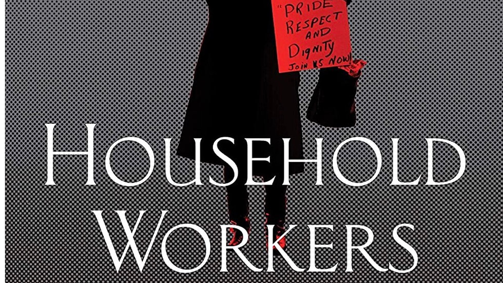 Household Workers Unite, African American Women Who built A Movement