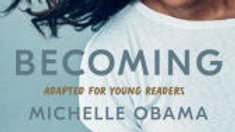 Becoming: Adapted for Young Readers Book by Michelle Obama