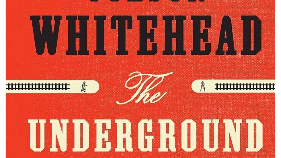 The Underground Railroad Colson Whitehead