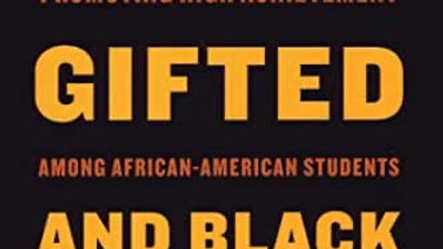 Young, Gifted and Black: Promoting High Achievement among African-American Stud