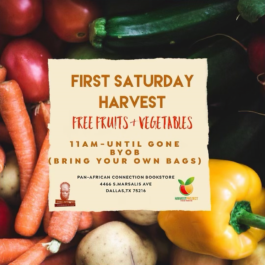 'First Saturday Harvest', free fruits and Vegetables.