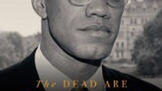 """The Dead Are Arising: The Life of Malcolm X,"""