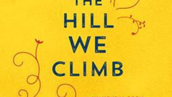 The Hill We Climb: An Inaugural Poem for... by Amanda Gorman