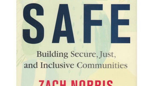 We Keep Us Safe Building Secure, Just, and Inclusive Communities Zach Norris (Au