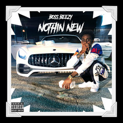Boss Beezy - Nothin New (Single Cover) F
