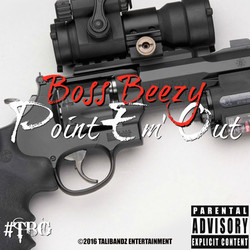 Boss Beezy - Point 'Em Out