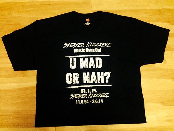 U MAD OR NAH