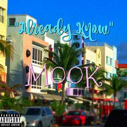 Mook TBG - Already Know