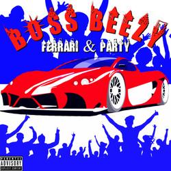 Boss Beezy - Ferrari & Party