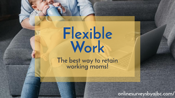 Working Moms Want Flexible Work
