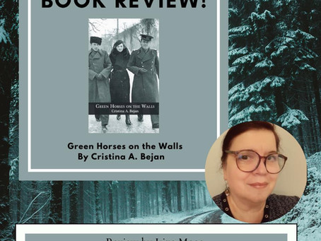 Book Review - Green Horses on the Walls by Cristina A. Bejan