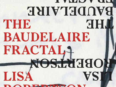 Book Review - The Baudelaire Fractal by Lisa Robertson