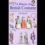 A History of British Costume by J.R. Pla