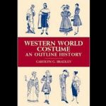 Western World Costume- an outline Histor