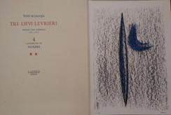 Non disponibile - Scialoja - Nunzio, Tre lievi levrieri, Ed. L' Attico, 1985