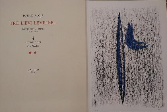 Scialoja - Nunzio, Tre lievi levrieri, Ed. L' Attico, 1985