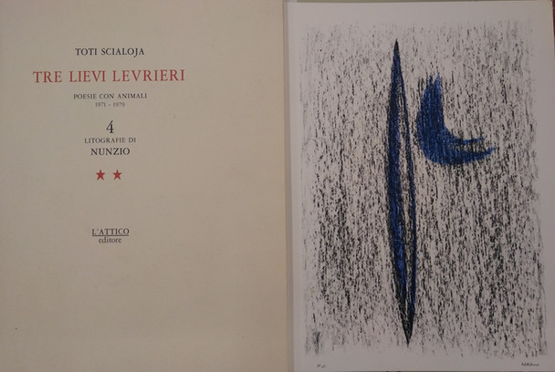non disponibile - NUNZIO - SCIALOJA, Tre lievi levrieri, Ed. L' Attico, 1985