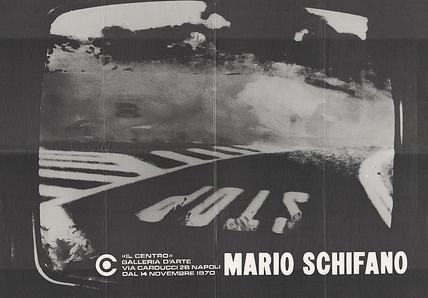 NON DISPONIBILE - Mario Schifano, Galleria d'arte Il Centro, Napoli 1970