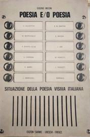 Eugenio Miccini, Poesia E/O Poesia,  Situazione della poesia visiva italiana, Ed. Sarmic, 1972