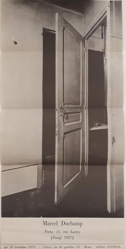 Marcel Duchamp : Porta: 11, rue Larrey (Parigi 1927) ; [L'Attico, Roma dal 28 novembre 1973]