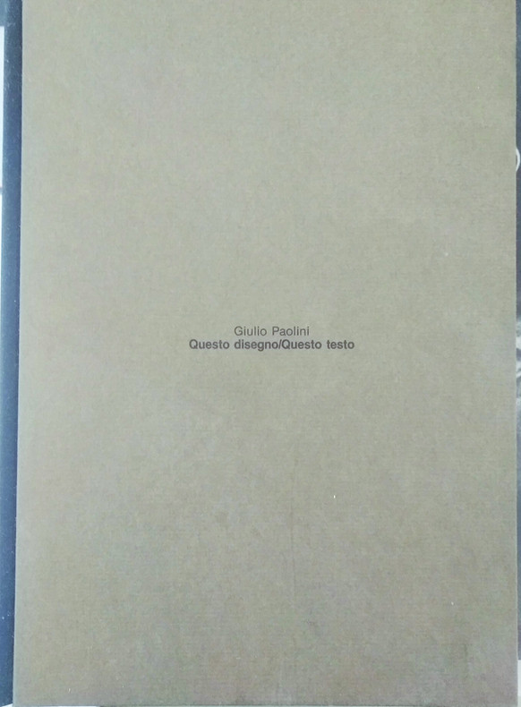 venduto - Giulio Paolini, Questo disegno/questo testo, Ed. Pozzilli, 1982