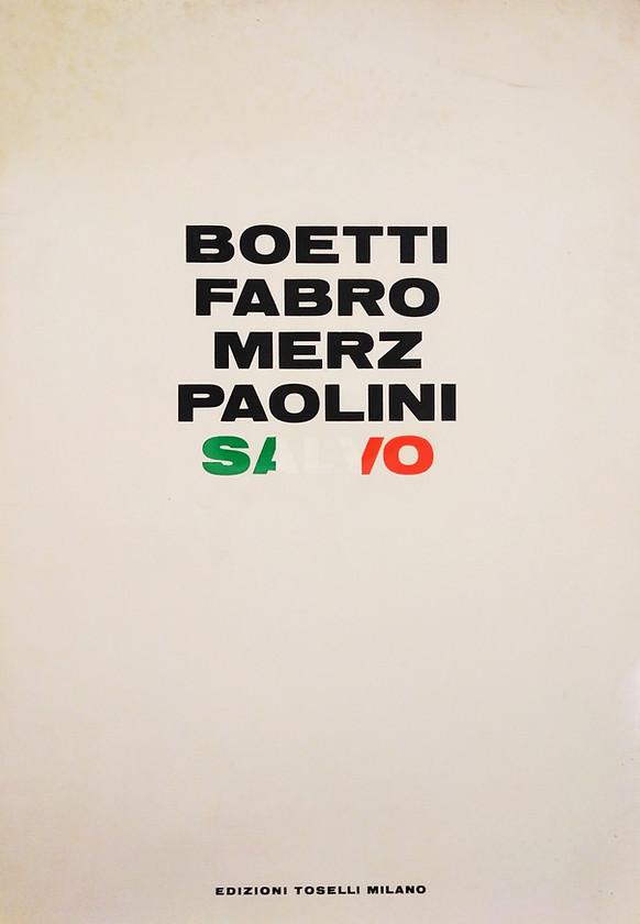 BOETTI FABRO MERZ PAOLINI SALVO, Edizioni Toselli, 1972.