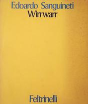 Edoardo Sanguineti, Wirrwarr, Feltrinelli, 1972