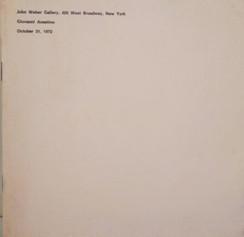 Giovanni Anselmo, October 31, 1972, New York, John Weber Gallery,1972.