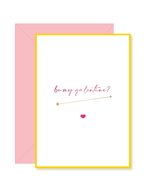 'be my galentine?' card