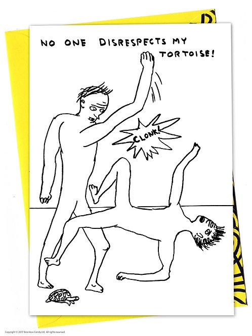 'disrespected tortoise' card