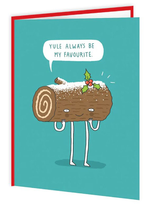 'yule always be my favourite' card