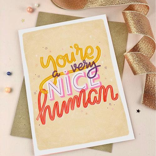 'very nice human' card