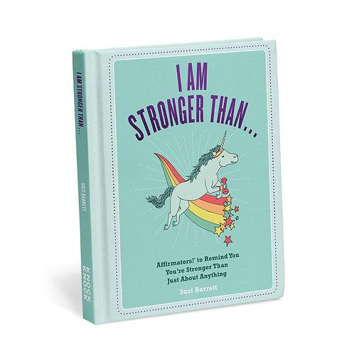 affirmators!® i am stronger than ...