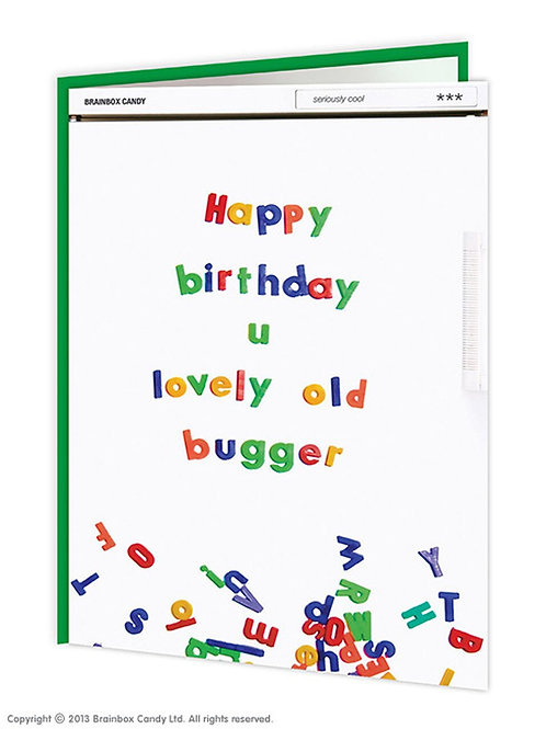 'happy birthday u lovely old bugger' card