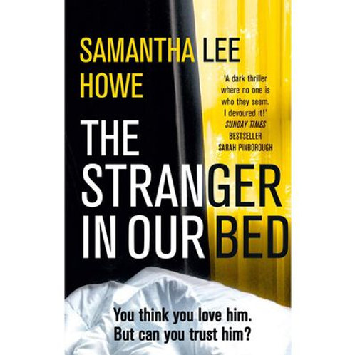 the stranger in our bed by samatha lee howe
