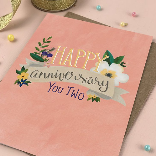 'happy anniversary you two' card