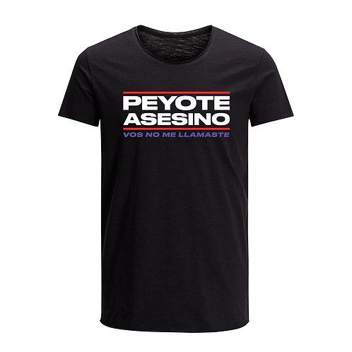 PEYOTE ASESINO REMERA VOS NO ME LLAMASTE