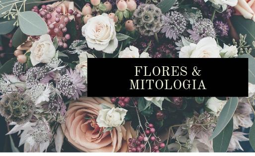 As flores e a mitologia