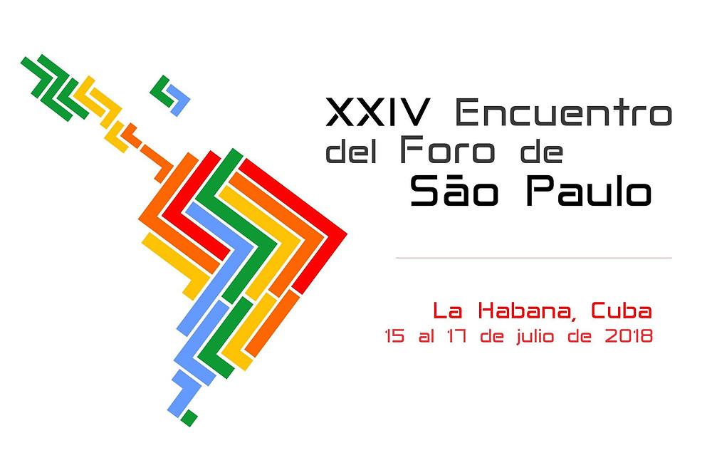 Cartel de divulgación del XXIV encuentro anual del Foro de São Paulo