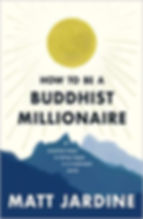 How to be a Buddhist Millionaire. final