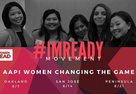 AAPI Women Lead invites you to join us at the Movement Building Series in the Bay Area!
