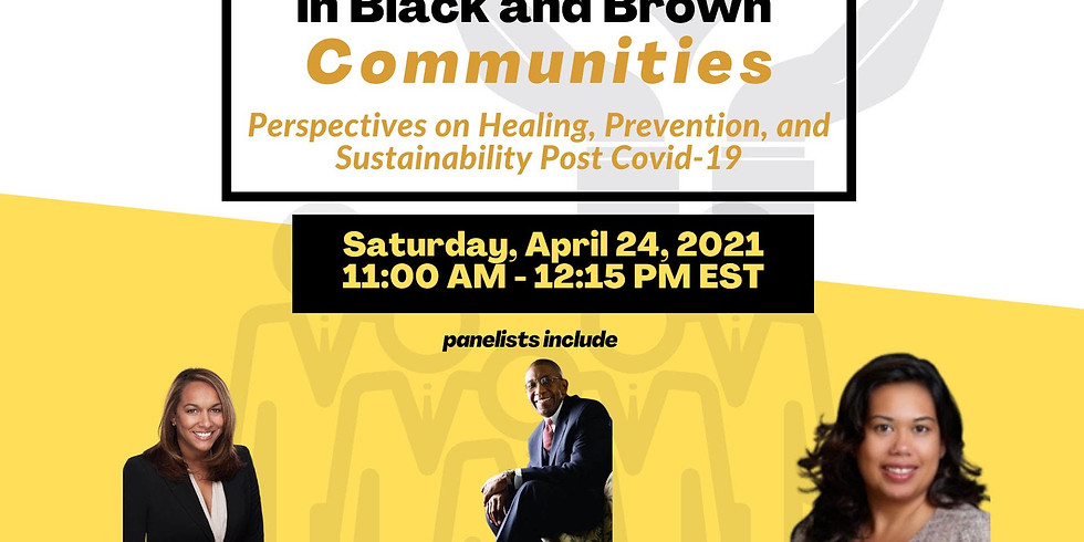 Health & Well-Being in Black and Brown Communities: Perspectives on Healing, Prevention, and Sustainability Post Covid-
