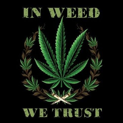 In Weed We Trust - 19432D2