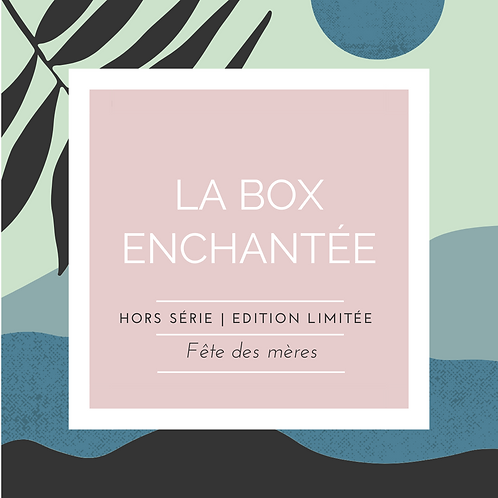 LA BOX ENCHANTÉE