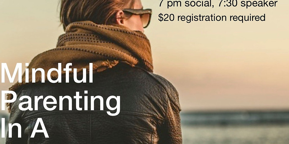 Special Event: Mindful Parenting in a Digital Age