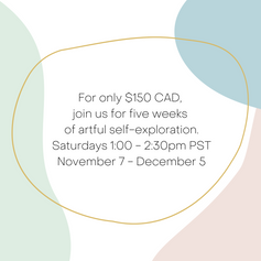 Join us for five weeks of artful self-exploration. Sign-up via the Eventbrite link below.