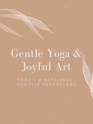 Gentle Yoga & Joyful Art
