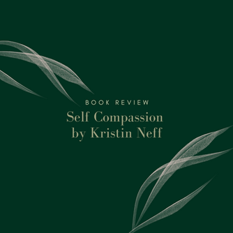 Self-Compassion: Book Review
